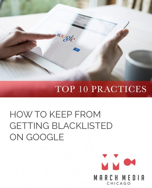 How to keep from getting blacklisted on Google