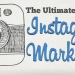 The Ultimate Instagram Marketing Guide