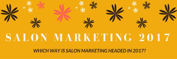 Salon Marketing 2017 | Nail Salon Marketing Tips